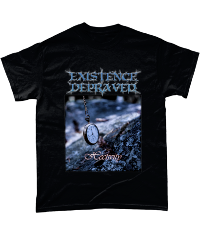 Existence Depraved - Hectivity - T-Shirt