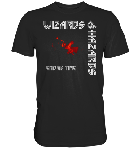 Wizards of Hazards - End of Time - T-Paita