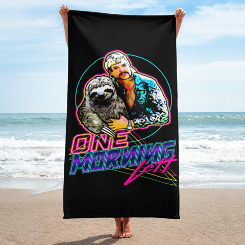 One Morning Left - Sloth King - Beach Towel