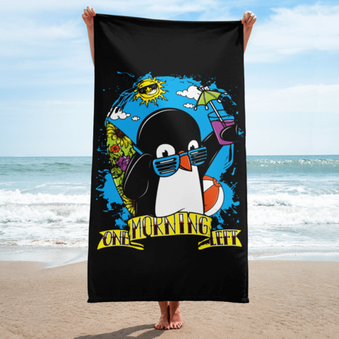 One Morning Left - Party Penguin - Beach Towel