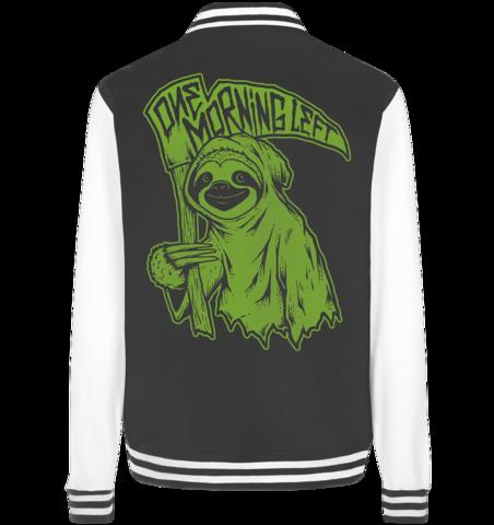 One Morning Left - Reaper Sloth - Baseball College jacket