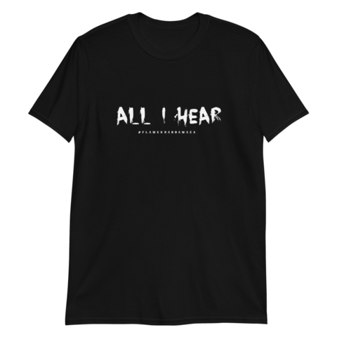 Henri Flame - All I Hear - T-Shirt