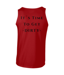 Dirty Thieves - It's Time To Get Dirty - Tank Top