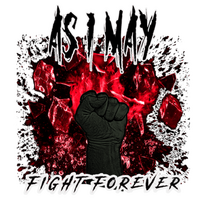 As I May - Fight Forever - T-Paita