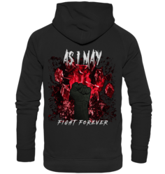 As I May - Fight Forever - College Hoodie