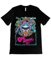 One Morning Left - Shark - T-Shirt