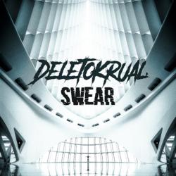Deletokrual - Swear -  T-Paita