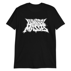 Funeral For The Masses - T-Shirt