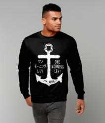 One Morning Left - Anchor - Sweatshirt