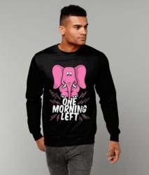 One Morning Left - Elephant - Sweatshirt