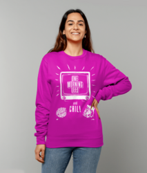One Morning Left - Chill - Sweatshirt