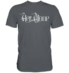 Her Alone - T-Shirt