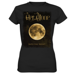 Her Alone - Into The Night - T-Shirt