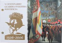 Vatikaani 2 € 2006 Sveitsiläiskaarti 500 v. Numisbrief