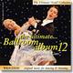 The Ultimate Ballroom album 12 (2cd)