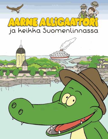 Aarne Alligaattori ja keikka Suomenlinnassa (Finnish)