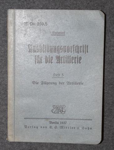 Ausbildungsvorschrift für die Artillerie - Heft 5: Die Führung der Artillerie, Saksalainen tykistön ohje 1937