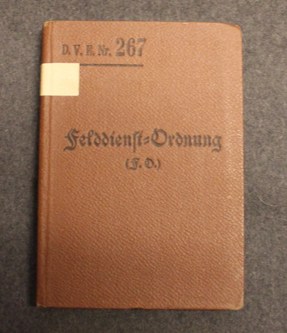 D.V.E. Nr. 267 Felddienstordnung, Berlin 1908, regulations of service
