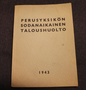 Base unit economics and supply in times of war. Finnish Army 1943