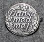Dansa Med Mej, Dansklubb. Dancing society