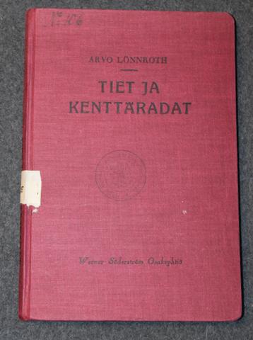 Tiet ja kenttäradat. 1934