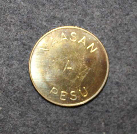 Vaasan A Pesu. Finnish laundry coin.