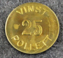 Vinstpollett 25, Casino token.
