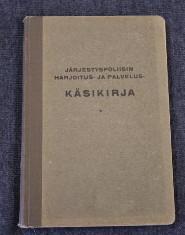 Järjestyspoliisin Harjoitus ja Palveluskäsikirja, Viipuri 1930.