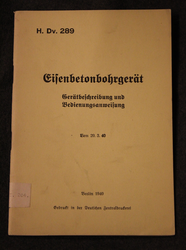 Eisenbetonbohrgerät, reinforced concrete drilling device, manual, German Army 1940