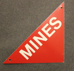 Mines, warning sign. Aluminium.
