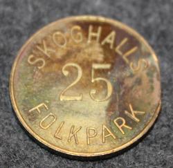 Skoghalls Folkpark, 25