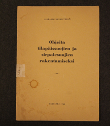 Building manual for Bunkers and temporary shelters. Finnish WW2 manual, 1941