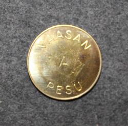 Vaasan A Pesu, rahake.