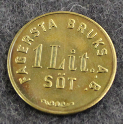 Fagersta Bruks Ab, 1 Lit SÖT, milk token. 23mm