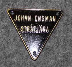 Johan Engman, Stråtjära