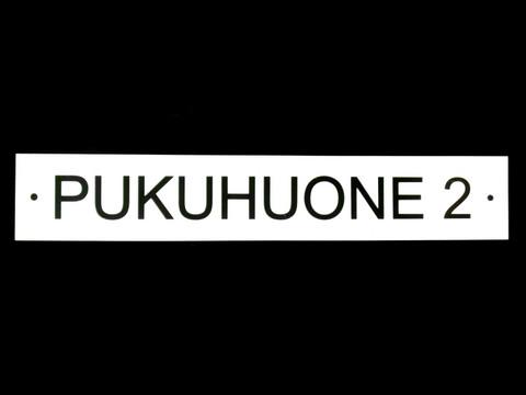 PUKUHUONE 2-kilpi